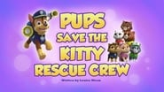 Pups Save the Kitty Rescue Crew