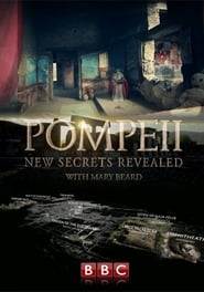 Pompeii: New Secrets Revealed (2016)
