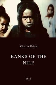 فيلم Banks of the Nile 1911 مترجم أون لاين بجودة عالية