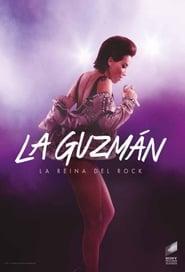 La Guzmán: La Reina Del Rock [2019]