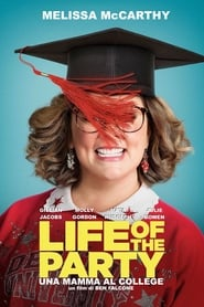 Life of the Party – Una mamma al college (2018)