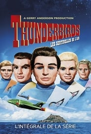 Thunderbirds : Les Sentinelles de l'air streaming
