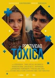 Positividad tóxica (2021)