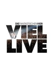 مترجم أونلاين و تحميل Die Fantastischen Vier – Viel Live 2005 مشاهدة فيلم