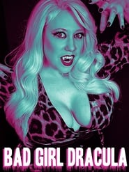 Bad Girl Dracula
