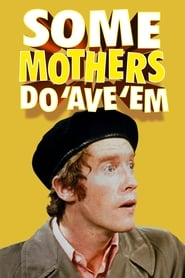 Some Mothers Do 'Ave 'Em 1973