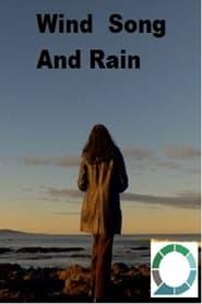 مترجم أونلاين و تحميل Wind Song and Rain – a short documentary 2021 مشاهدة فيلم
