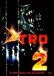 Xtro 2: The Second Encounter (1990)