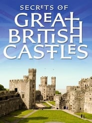 Secrets of Great British Castles (2015) – Online Free HD In English