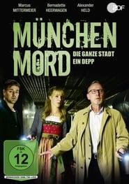 München Mord – Die ganze Stadt ein Depp 2018