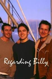 Regarding Billy 2005