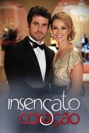Insensato Coração 2011