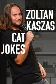 Zoltan Kaszas: Cat Jokes