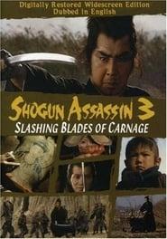 Shogun Assassin 3: Slashing Blades of Carnage Poster