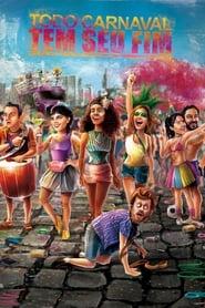 Todo Carnaval Tem Seu Fim (2020) Zalukaj Online