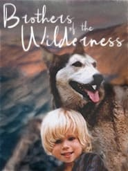 Brothers of the Wilderness