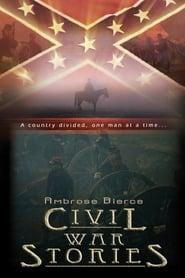 Ambrose Bierce: Civil War Stories