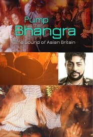 Pump Up The Bhangra: The Sound Of Asian Britain 2018