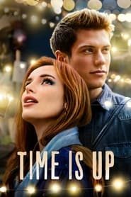 مشاهدة فيلم Time Is Up 2021 مترجم
