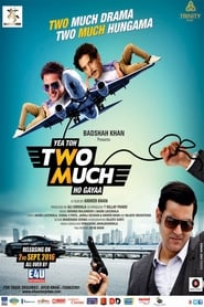 Yea Toh Two Much Ho Gayaa (2016) Hindi Full Movie Watch Online Free