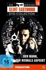 Der Mann, der niemals aufgibt (1977)
