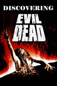 Discovering 'Evil Dead'
