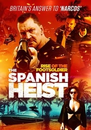 Rise of the Footsoldier: Marbella (2019) Watch Online Free