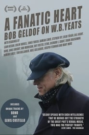 A Fanatic Heart: Geldof On Yeats (2016) CDA Online Cały Film Zalukaj