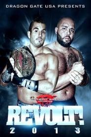Dragon Gate USA REVOLT! 2013 2013