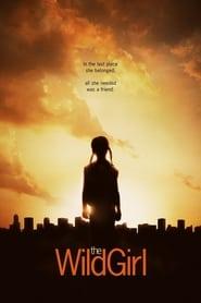 Дивото момиче / The Wild Girl (2010)