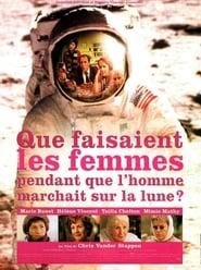 Voir Que faisaient les femmes pendant que l'homme marchait sur la lune ? en streaming complet gratuit | film streaming, StreamizSeries.com