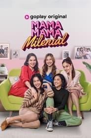 Mama Mama Milenial 2021