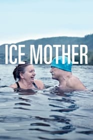 Ice Mother (2017) Watch Online Free