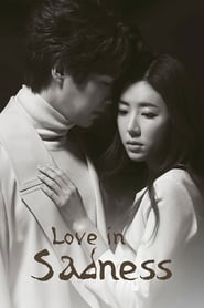 Love in Sadness Episode 9-10