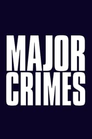 Major Crimes streaming vf poster