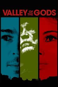 Valley of the Gods : The Movie | Watch Movies Online
