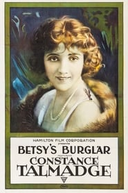 Betsy's Burglar 1917