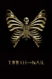 Tooth and Nail (2009)
