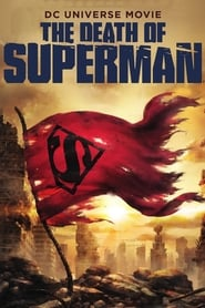 Watch The Death of Superman (2018)