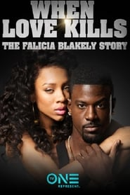 Poster When Love Kills: The Falicia Blakely Story