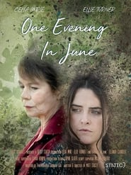 One Evening In June (2018)