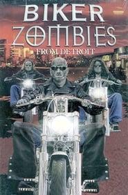 Biker Zombies from Detroit (2001)