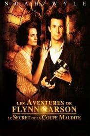 Les Aventures de Flynn Carson : Le Secret de la coupe maudite