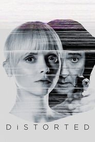 Distorted (2018) 1080P 720P 420P Full Movie Download