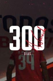 300 Dias (2021)
