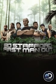 Ed Stafford: First Man Out - Season 1
