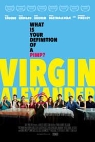 Virgin Alexander : The Movie | Watch Movies Online