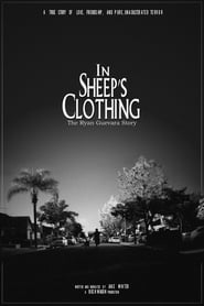 In Sheep's Clothing: The Ryan Guevara Story