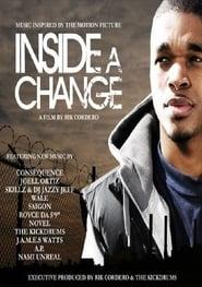 Inside A Change (2009)
