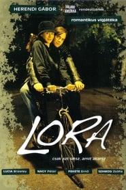 Lora-magyar romantikus dráma, 118 perc, 2006